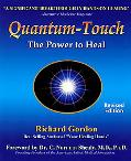 Quantum-Touch The Power to Heal