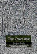 Chan Comes West Includes a Collection of Articles by John Crook, Simon Child, Max Kalin, Zar...