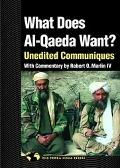What Does Al Qaeda Want? Unedited Communiques