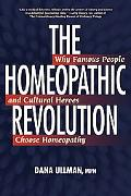 Homeopathy Revolution Famous People and Cultural Heros Who Choose Homeopathy