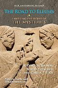 Road to Eleusis: Unveiling the Secret of the Mysteries