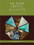 The Eight Crystal Alliances: The Influence of Stones on the Personality (The Group of 5 Crys...