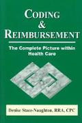 Coding & Reimbursement The Complete Picture Within Health Care