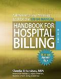 Handbook for Hospital Billing Without Answer Key: A Reference and Training Tool for the UB-04 Manual