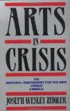 Arts in Crisis The National Endowment for the Arts Versus America
