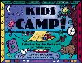 Kids Camp! Activities for the Backyard or Wilderness