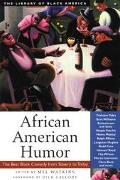 African American Humor The Best Black Comedy from Slavery to Today