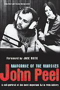 John Peel Margrave of the Marshes