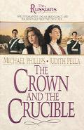 Crown and the Crucible