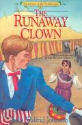 The Runaway Clown (Adventures of the Northwoods Series #8)