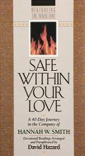 Safe within Your Love - Hannah Whitall Smith - Paperback - REVISED