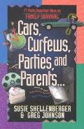 Cars, Curfews, Parties, and Parents. . .