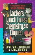 Lockers, Lunch Lines, Chemistry and Cliques