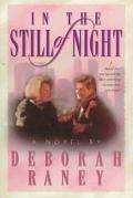 In the Still of Night - Deborah Raney - Paperback
