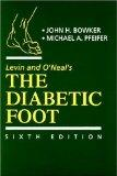 Levin and O'Neal's The Diabetic Foot (Diabetic Foot (Levin & O'Neal's))