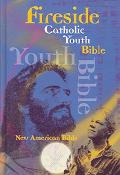 Fireside Catholic Youth Bible New American Bible