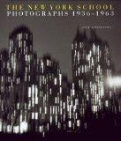 New York School: Photographs, 1936-1963