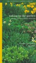 Waking up the Garden: Planting, Clearing, and Other Spring Tasks