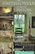 The Smithsonian Guide to Historic America (Volume 9): The Carolinas and the Appalachian States