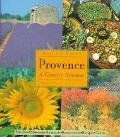 Provence A Country Almanac