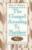 The Gospel According to Matthew: A Longhouse Version