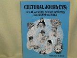 Cultural Journeys: 84 Art and Social Science Activities from Around the World