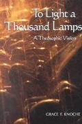 To Light a Thousand Lamps A Theosophic Vision