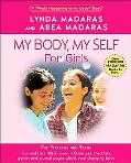 My Body, My Self for Girls The
