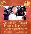 Crouching Tiger, Hidden Dragon A Portrait of Ang Lee's Film