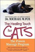 Healing Touch for Cats The Proven Massage Program for Cats