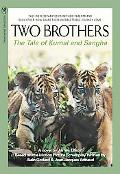 Two Brothers The Story of Kumal And Sangha