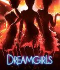 Dreamgirls A Portrait of the Film