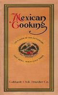 Mexican Cooking The First Mexican-American Cookbook