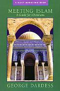 Meeting Islam A Guide For Christians