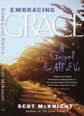 Embracing Grace A Gospel for All of Us