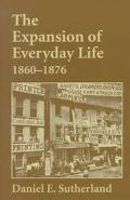 Expansion of Everyday Life, 1860-1876