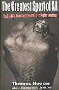 Greatest Sport of All An Inside Look at Another Year in Boxing