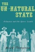 Un-Natural State : Arkansas and the Queer South