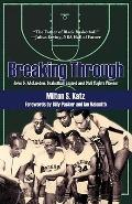 Breaking Through : John B. Mclendon, Basketball Legend and Civil Rights Pioneer