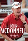 John Mcdonnell : The Most Successful Coach in NCAA History