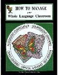 How to Manage Your Whole Language Classroom/Tcm443)