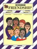 Friendship A Thematic Unit/Workbook