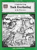 Guide for Using Tuck Everlasting in the Classroom