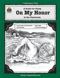 On My Honor A Guide for Using in the Classroom