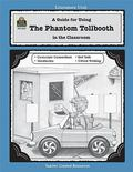 Guide for Using the Phantom Tollbooth in the Classroom