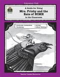 Guide for Using Mrs. Frisby and the Rats of NIMH in the Classroom