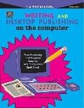 Writing & Desktop Publishing on the Computer