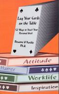 Lay Your Cards On The Table 52 Ways To Stack Your Personal Deck
