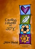 Creating Moments of Joy A Journal for Caregivers