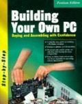 Building Your Own PC Buying and Assembling With Confidence